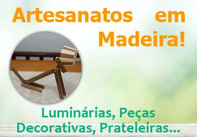 Artesanatos em Madeira